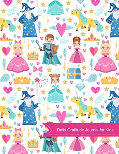 Daily Gratitude Journal for Kids: Cute Princess 90 Days Grateful for Child Daily Prompts Writing Journal, Happiness Notebook, Kids Learning Book