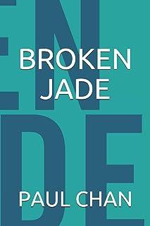 Broken Jade