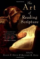 The Art of Reading Scripture by Ellen F. Davis Richard B. Hays(2003-10-02)