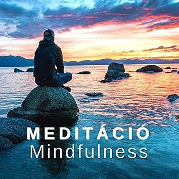 Meditáció Mindfulness - Zene a Fókuszhoz, Koncentráció a Relaxációhoz