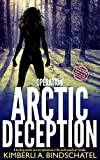 Operation Arctic Deception: A thrilling winter survival adventure in the north woods of Canada (Poppy McVie Mysteries Book 5)