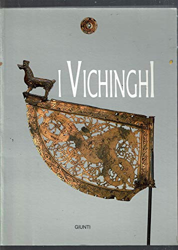 I vichinghi. Mostra archeologica