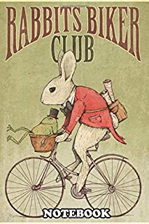 Notebook: Rabbits Biker Club , Journal for Writing, College Ruled Size 6