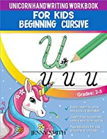 Unicorn Handwriting Workbook for Kids: 3-in-1: Writing Practice Book to Master Letters, Words & Sentences (over 100 pages). Unique dot-to-dot