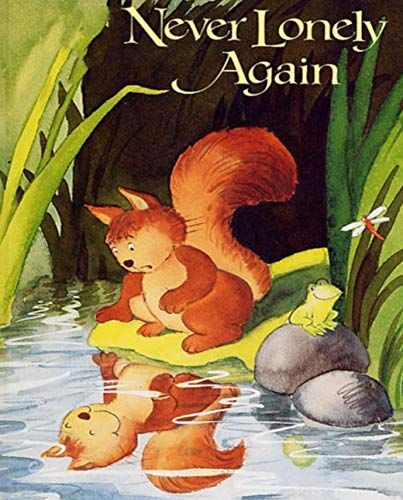 Never Lonely Again: kids books ages 3-5 (English Edition)