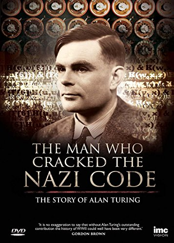 The Man Who Cracked the Nazi (Enigma) Code The Story of Alan Turing [UK Import]