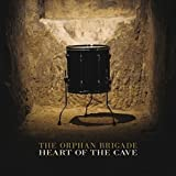 Orphan Brigade: Heart of the Cave (Audio CD)