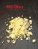 Alles OKara: Tofus Zwilling für die fleischlose Ernährung (German Edition)