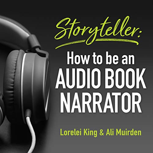 Storyteller     How to Be an Audio Book Narrator              De :                                                                                                                                 Lorelei King,                                                                                        Ali Muirden                               Lu par :                                                                                                                                 Lorelei King,                                                                                        Ali Muirden                      Durée : 2 h et 42 min     Pas de notations     Global 0,0