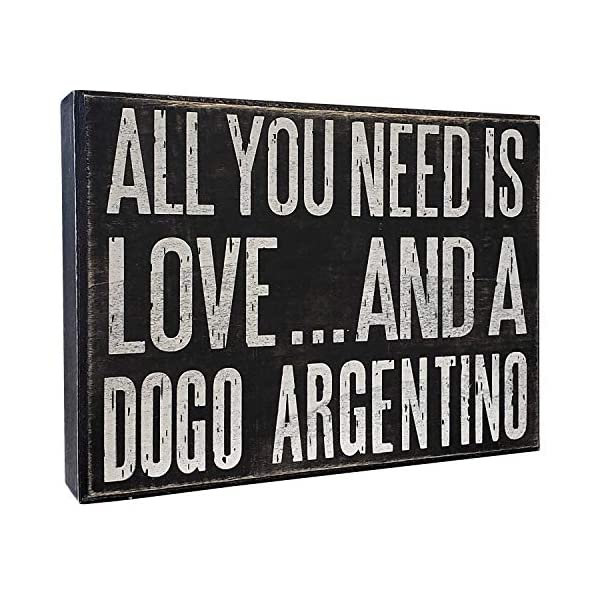 JennyGems Dogo Signs - All You Need is Love and a Dogo Argentino - Wooden Sign - Dogo Mom, Dogo Lovers, Dogo Gifts 1