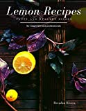 Lemon Recipes: Tasty and Healthy dishes