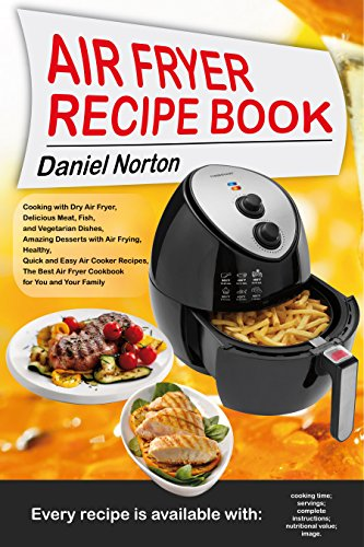 Air Fryer Recipe Book Cooking With Dry Air Fryer Delicious Meat
