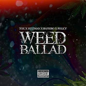 Weed Ballad (feat. Heizman & Policy)
