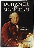 Duhamel du Monceau - Un savant exemplaire au siècle des lumières