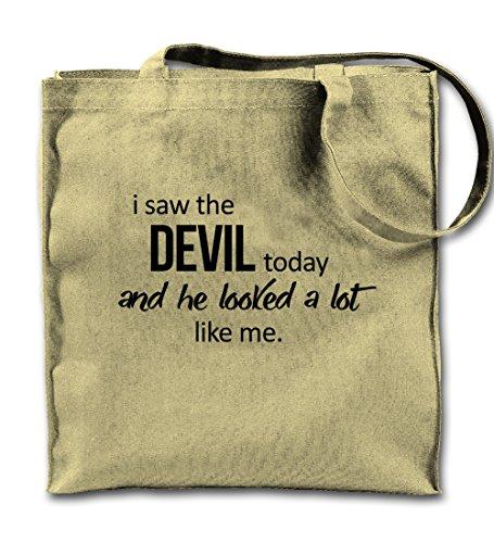 I Saw The Devil Today And He Looked A Lot Like Me Komisch Natürliche Leinwand Tote Tragetasche, Tuch Einkaufen Umhängetasche