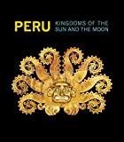 Peru: Kingdoms of the Sun and the Moon (Montreal Museum of Fine Arts)