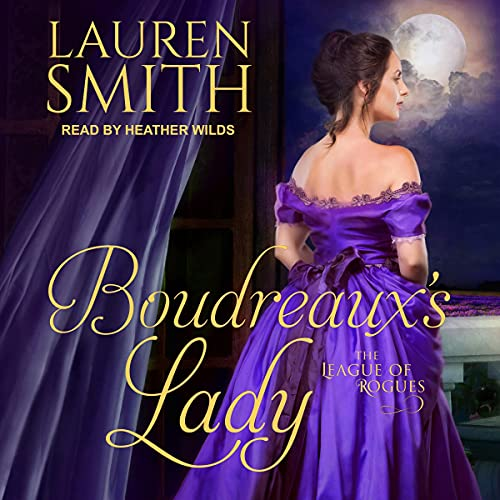 Boudreaux's Lady Audiobook By Lauren Smith cover art