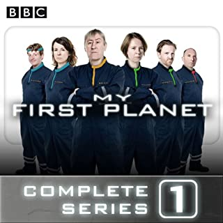 My First Planet: The Complete Series 1                   By:                                                                                                                                 Phil Whelans                               Narrated by:                                                                                                                                 Nicholas Lyndhurst,                                                                                        Vicki Pepperdine,                                                                                        Tom Goodman-Hill,                   and others                 Length: 1 hr and 51 mins     122 ratings     Overall 4.2