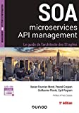 SOA, microservices, API management - 5e éd - Le guide de l'architecte d'un SI agile - Le guide de l'architecte d'un SI agile