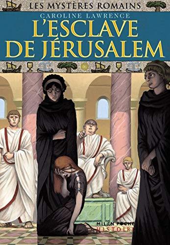 L'esclave de Jérusalem: T.13 : L esclave de Jérusalem