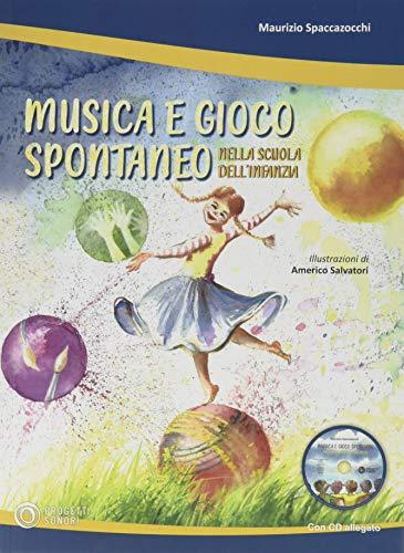 Musica e gioco spontaneo nella Scuola dell'Infanzia