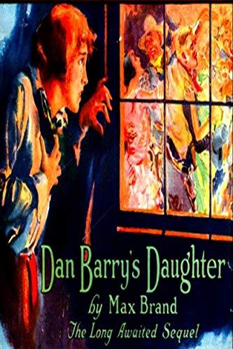 Dan Barry's Daughter (English Edition)