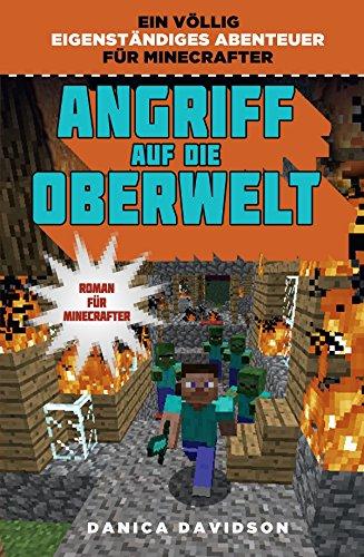 Angriff auf die Oberwelt: Roman für Minecrafter
