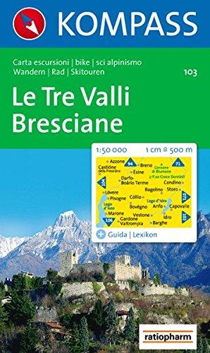 Le Tre Valli Bresciane 1 : 50 000: Wander-, Bike- und Skitourenkarte. Carta escursioni, bike e sci alpinismo.