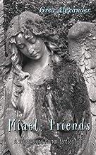 Miael Friends: Book II of the Miael Series