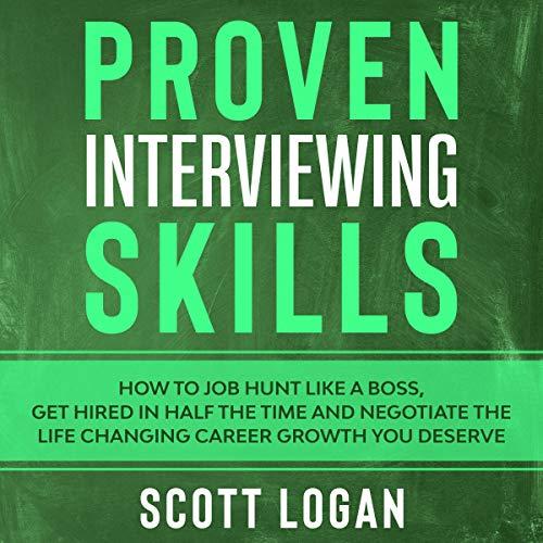 Proven Interviewing Skills Audiobook By Scott Logan cover art