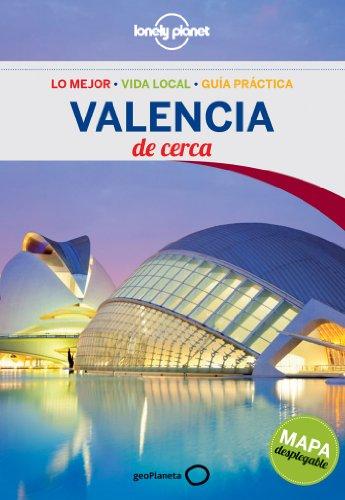 Valencia De cerca 2 (Guías De cerca Lonely Planet)