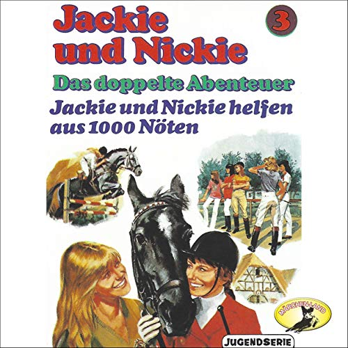 Jackie und Nickie helfen aus 1000 Nöten [Original Version]  By  cover art