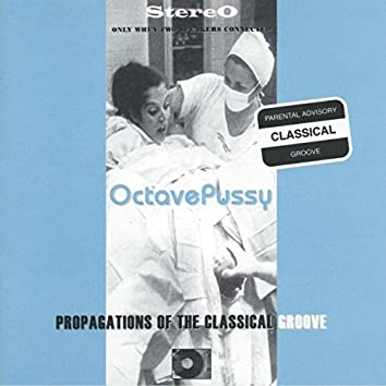 Propagations of the Classical Groove