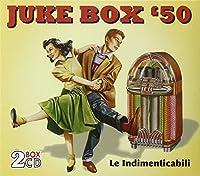 Juke Box '50-Le Indimenticabili