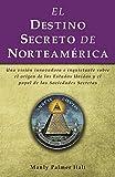 El destino secreto de Norteamérica