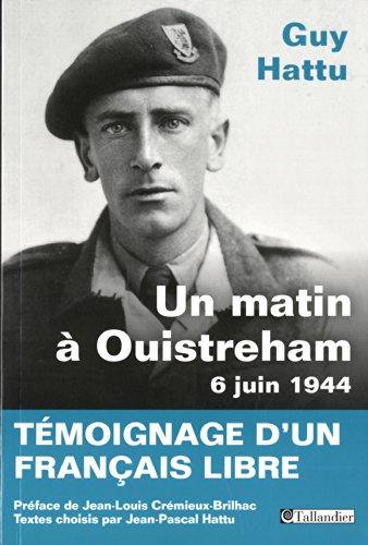 Un matin à Ouistreham 6 juin 1944