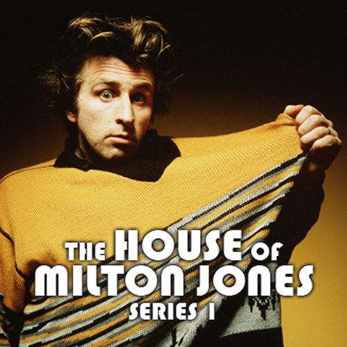 The House Of Milton Jones     The Complete Series 1              De :                                                                                                                                 Milton Jones                               Lu par :                                                                                                                                 Milton Jones,                                                                                        Olivia Colman,                                                                                        Tom Goodman-Hill                      Durée : 2 h et 48 min     Pas de notations     Global 0,0