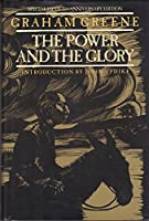 The Power and the Glory: 50th Anniversary Edition