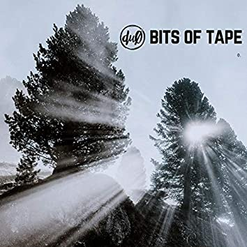 Bits of Tape