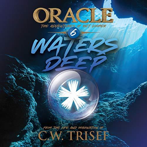 Oracle - Waters Deep (Vol. 6) audiobook cover art