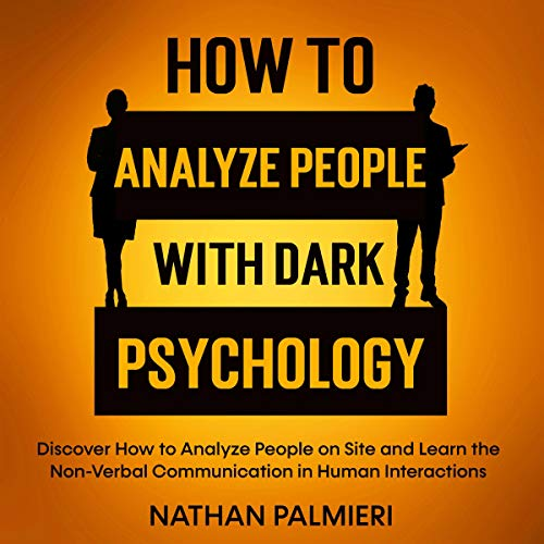 How to Analyze People with Dark Psychology cover art