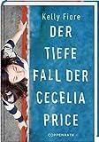 Der tiefe Fall der Cecelia Price - Kelly Fiore