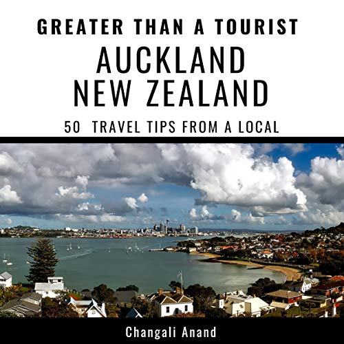 Greater Than a Tourist: Auckland New Zealand     50 Travel Tips from a Local              De :                                                                                                                                 Changali Anand,                                                                                        Greater Than a Tourist                               Lu par :                                                                                                                                 Kate Roth                      Durée : 1 h et 2 min     Pas de notations     Global 0,0