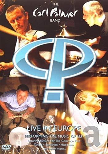 Carl Palmer Band - Live In Europe