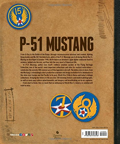 P-51 Mustang: Seventy-Five Years of America's Most Famous Warbird