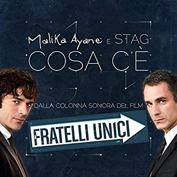 """Cosa C'è (From """"Fratelli unici"""")"""