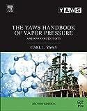 The Yaws Handbook of Vapor Pressure: Antoine Coefficients