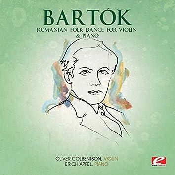 Bartók: Romanian Folk Dance for Violin & Piano (Digitally Remastered)