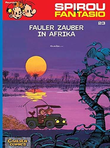 Spirou und Fantasio 23: Fauler Zauber in Afrika: (Neuedition) (23)