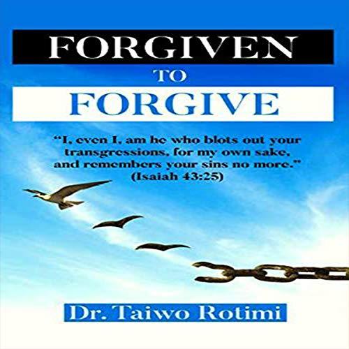 Forgiven to Forgive cover art